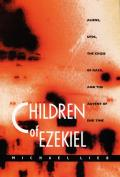 Children of Ezekiel: Aliens, UFOs, the Crisis of Race, and the Advent of End Time