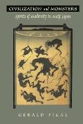 Civilization and Monsters : Spirits of Modernity in Meiji Japan (99 Edition)