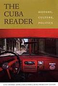 The Cuba Reader: History, Culture, Politics Cover