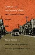 Kannani & Document of Flames Two Japanese Colonial Novels