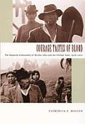 Courage Tastes of Blood: The Mapuche Community of Nicolas Ailio and the Chilean State, 1906-2001