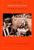Battling For Hearts & Minds: Memory Struggles In Pinochet's Chile, 1973-1988 (06 Edition) by Steve J. Stern
