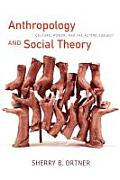 Anthropology & Social Theory Culture Power & the Acting Subject