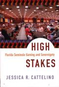 High Stakes Florida Seminole Gaming & Sovereignty
