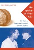 The Quality of Home Runs: The Passion, Politics, and Language of Cuban Baseball
