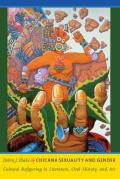 Chicana Sexuality and Gender (08 Edition)