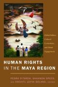 Human Rights in the Maya Region...