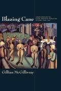 Blazing Cane: Sugar Communities, Class, & State Formation in Cuba, 1868-1959