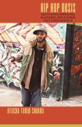 Hip Hop Desis South Asian Americans Blackness & a Global Race Consciousness