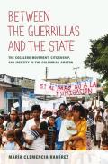 Between the Guerrillas and the State (11 Edition)