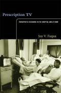 Prescription TV: Therapeutic Discourse in the Hospital and at Home