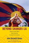 Beyond Shangri-La: America and Tibet's Move Into the Twenty-First Century