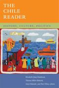 The Chile Reader: History, Culture, Politics (Latin America Readers)