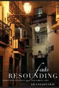 Fado Resounding Affective Politics & Urban Life