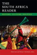The South Africa Reader: History,...