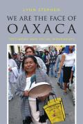 We Are the Face of Oaxaca Testimony & Social Movements