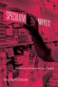 Speculative Markets: Drug Circuits and Derivative Life in Nigeria (Experimental Futures)