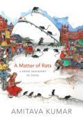 Matter of Rats A Short Biography of Patna