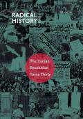 The Iranian Revolution Turns Thirty