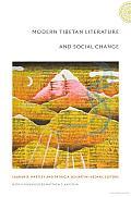 Modern Tibetan Literature and Social Change