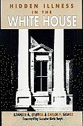 Hidden Illness in the White House