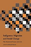 Indigenous Migration and Social Change: The<I> Foresteros</I> of Cuzco, 1570–1720