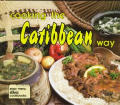 Cooking The Caribbean Way Easy Menu Ethn