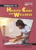 Working In Health Care & Wellness