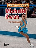 Michelle Kwan (Sports Heroes & Legends)