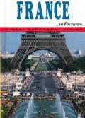 France-- In Pictures (Visual Geography)