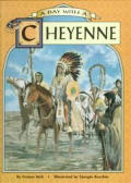 A Day with a Cheyenne