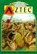 A Day with an Aztec