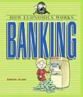 Banking (How Economics Works)
