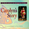 Carolyns Story A Book About An Adopted