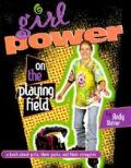 Girl Power On The Playing Field
