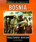 Bosnia Fractured Region World In Conf