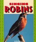 Singing Robins Pull Ahead