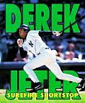 Derek Jeter Surefire Shortstop