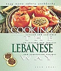 Cooking The Lebanese Way Revised & Exp