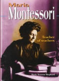 Maria Montessori: Teacher of Teachers