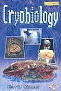 Cryobiology (Cool Science)