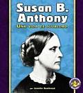 Susan B. Anthony: Una Vida de Igualdad