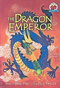 Dragon Emperor A Chinese Folktale
