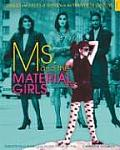 Images and Issues of Women in the Twentieth Century #05: Ms. and the Material Girls: Perceptions of Women from the 1970s Through the 1990s