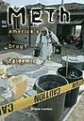 Meth: America's Drug Epidemic (Exceptional Social Studies Titles for Upper Grades)