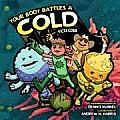 Your Body Battles a Cold (Body Battles)