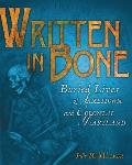 Written in Bone: Buried Lives of Jamestown and Colonial Maryland (09 Edition) Cover