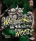 Watchers in the Woods (Monster Chronicles)
