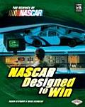 NASCAR Designed to Win (Science of NASCAR)