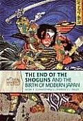 The End of the Shoguns and the Birth of Modern Japan (Pivotal Moments in History)